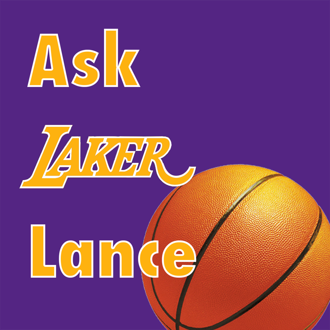 Ask Laker Lance – Lance's Podcasts