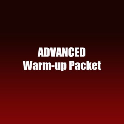 Advanced Warm-up Packet