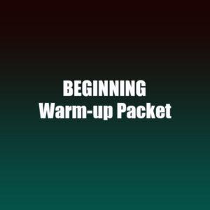 Beginning Warm-up Packet