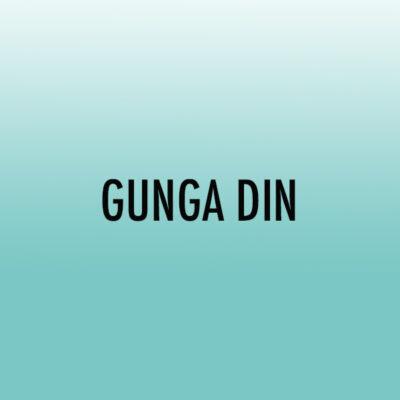 Gunga Din (Beg)