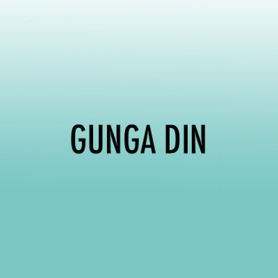 Gunga Din (Adv)