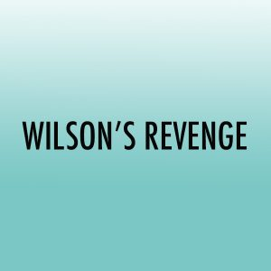 Wilson's Revenge (int)