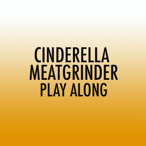 Cinderella Meatgrinder Tenor Play Along (Adv)