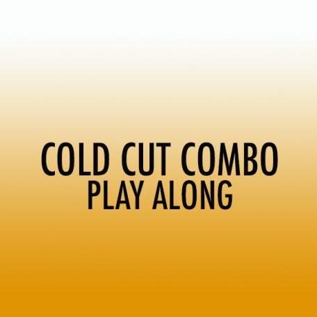 cold-cut-combo-playalong