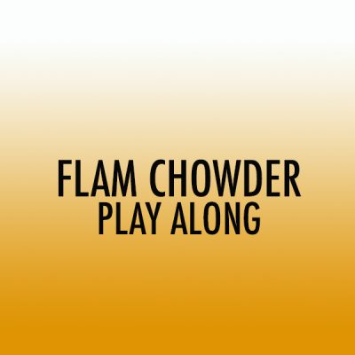 Flam Chowder Snare Play Along (Int)